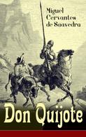 Miguel Cervantes de Saavedra: Don Quijote