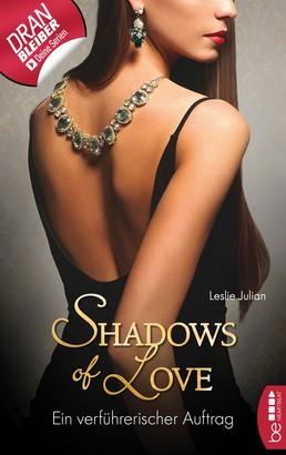 Ein verführerischer Auftrag - Shadows of Love