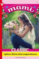 Annette Mansdorf: Mami Classic 9 – Familienroman