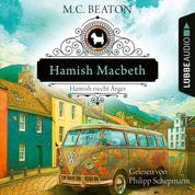 Hamish Macbeth riecht Ärger - Schottland-Krimis, Teil 9 (Ungekürzt)
