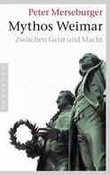 Peter Merseburger: Mythos Weimar ★★★★