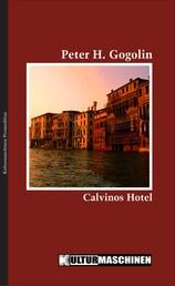 Calvinos Hotel - Roman