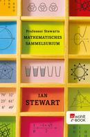 Ian Stewart: Professor Stewarts mathematisches Sammelsurium ★★★★