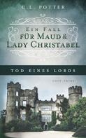 C. L. Potter: Tod eines Lords