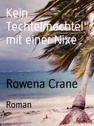 Rowena Crane: Kein Techtelmechtel mit einer Nixe ★★★★