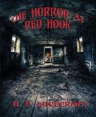 H.P. Lovecraft: The Horror at Red Hook