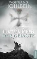 Wolfgang Hohlbein: Die Chronik der Unsterblichen - Der Gejagte ★★★★