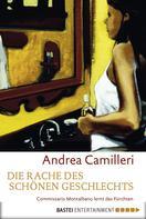 Andrea Camilleri: Die Rache des schönen Geschlechts ★★★★