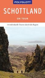 POLYGLOTT on tour Reiseführer Schottland - Individuelle Touren durch das Land