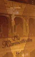 Ina Sembt: Die Klarinettistin ★★★★★