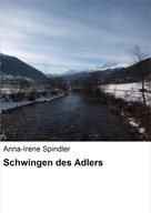 Anna-Irene Spindler: Schwingen des Adlers ★★★★★