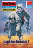 K.H. Scheer: Perry Rhodan 1473: Jagd den Terraner! ★★★★★