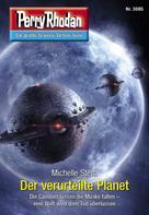 Michelle Stern: Perry Rhodan 3085: Der verurteilte Planet ★★★★
