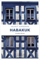 Helmut Vorndran: Habakuk ★★★★