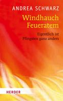 Andrea Schwarz: Windhauch Feueratem ★★★★