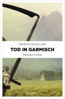 Martin Schüller: Tod in Garmisch ★★★★