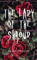 Bram Stoker: The Lady of the Shroud