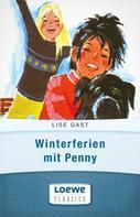 Lise Gast: Winterferien mit Penny