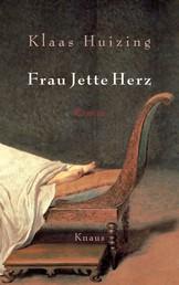 Frau Jette Herz - Roman