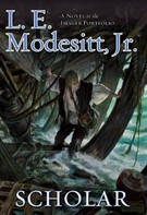 L. E. Modesitt, Jr.: Scholar ★★★★