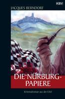 Jacques Berndorf: Die Nürburg-Papiere ★★★★