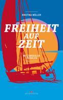 Kristina Müller: Freiheit auf Zeit ★★★