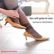 Sex will gelernt sein