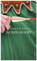 George Payne Rainsford James: Robin Hood ★★★★