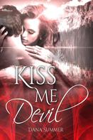Dana Summer: Kiss me, Devil ★★★★