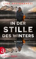 Lisa Appignanesi: In der Stille des Winters ★★★★