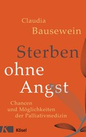 Claudia Bausewein: Sterben ohne Angst ★★★★★