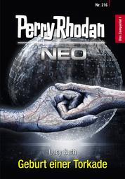 Perry Rhodan Neo 216: Geburt einer Torkade