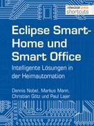 Dennis Nobel: Eclipse SmartHome und Smart Office ★★★★