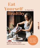 Megan Rossi: Eat Yourself Healthy