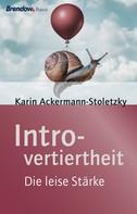 Karin Ackermann-Stoletzky: Introvertiertheit ★★★