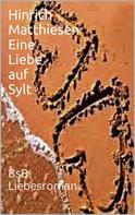 Hinrich Matthiesen: Eine Liebe auf Sylt ★★★★