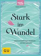 Tineke Osterloh: Stark im Wandel