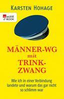 Karsten Hohage: Männer-WG mit Trinkzwang ★★★★