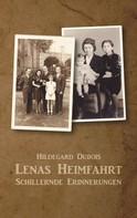 Hildegard Dubois: Lenas Heimfahrt
