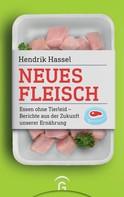 Hendrik Hassel: Neues Fleisch ★★★★★