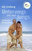 Kai Lindberg: Fuck Buddies - Band 2: Unterwegs mit den Jungs ★★★