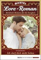 Ursula Fischer: Lore-Roman 22 - Liebesroman