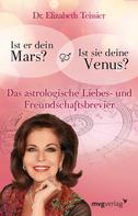 Elizabeth Teissier: Ist er dein Mars? Ist sie deine Venus? ★★★