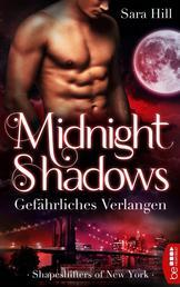 Midnight Shadows - Gefährliches Verlangen - Shapeshifters of New York