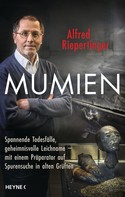 Alfred Riepertinger: Mumien ★★★★