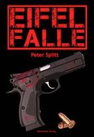 Peter Splitt: Eifel-Falle ★★★★★