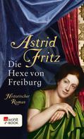 Astrid Fritz: Die Hexe von Freiburg ★★★★★