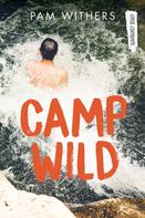 Pam Withers: Camp Wild