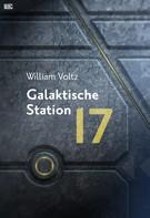 William Voltz: Galaktische Station 17 ★★★★★