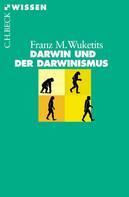 Franz M. Wuketits: Darwin und der Darwinismus ★★★